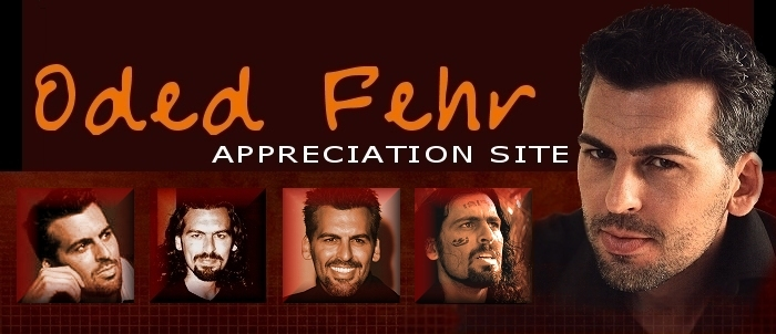 Oded Fehr Appreciation Site